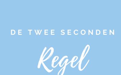 Dag 19. De twee seconden regel.